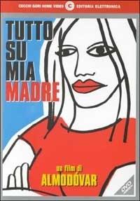 La copertina DVD di Tutto su mia madre