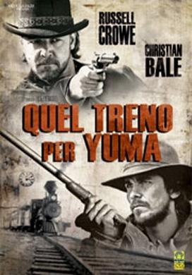 La copertina DVD di Quel treno per Yuma
