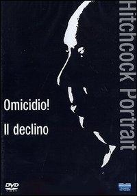 La copertina DVD di Hitchcock Portrait: Omicidio! + Il declino