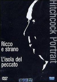 La copertina DVD di Hitchcock Portrait: Ricco e strano + L'isola del peccato