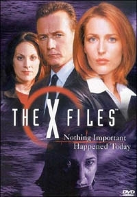 La copertina DVD di X-Files: Nothing Important Happened Today
