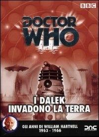 La copertina DVD di Doctor Who - I Dalek invadono la terra (1963-1966)