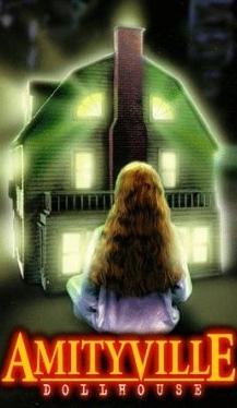 La locandina di Amityville: Dollhouse