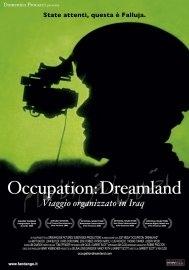 La locandina di Occupation: Dreamland