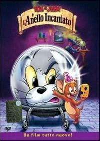 La locandina di Tom e Jerry e l'anello magico
