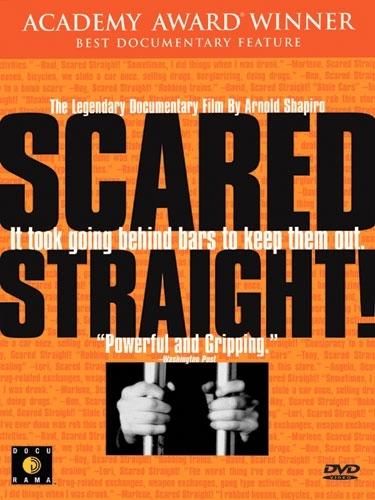 La locandina di Scared Straight!