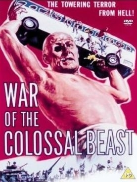 La locandina di War of the Colossal Beast