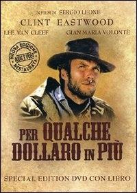 La copertina DVD di Per qualche dollaro in più - Special Edition