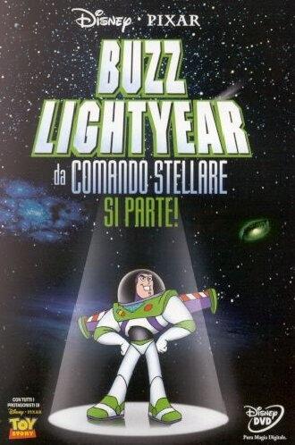 La locandina di Buzz Lightyear Da Comando Stellare - Si Parte!