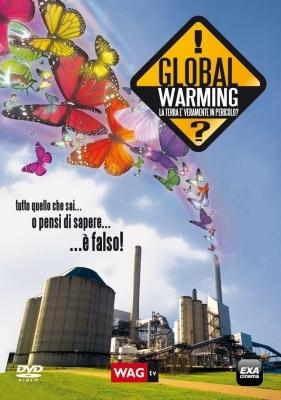 La locandina di Global warning - La terra è veramente in pericolo?