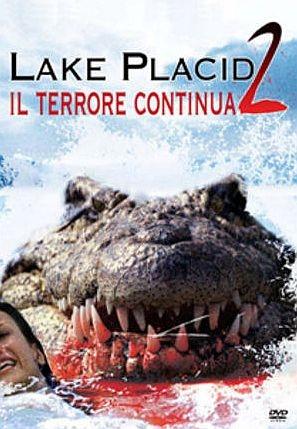 La locandina di Lake Placid 2 - Il terrore continua