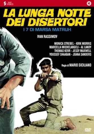 La copertina di La lunga notte dei disertori - I sette di Marsa Matruh (dvd)