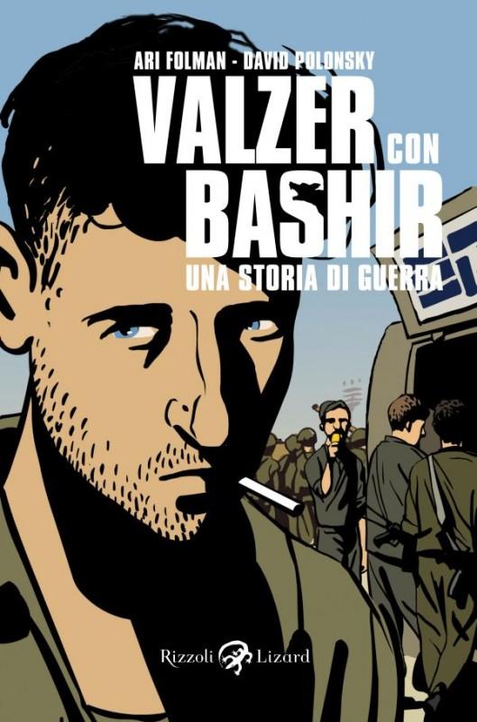 La copertina del volume 'Valzer con Bashir - Una storia di guerra' edito da Rizzoli-Lizard