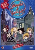 La copertina di Scuola di vampiri Vol. 1 - Indovina chi viene a cena (dvd)