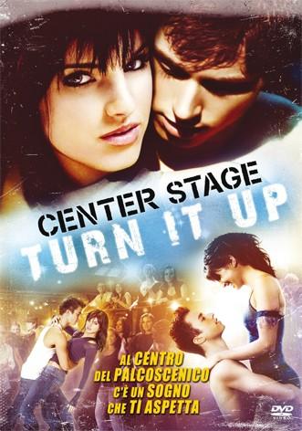 La copertina di Center Stage Turn it Up (dvd)