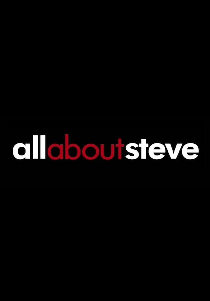 Locandina di All About Steve
