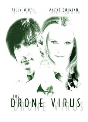 La locandina di The Drone Virus