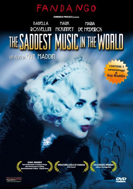 La copertina di The Saddest Music of the World (dvd)