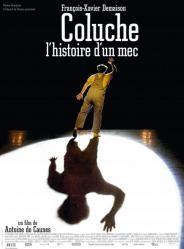 La locandina di Coluche, l'histoire d'un mec