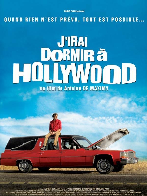 La locandina di J'irai dormir à Hollywood