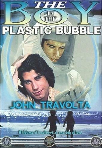 La locandina di The Boy in the Plastic Bubble
