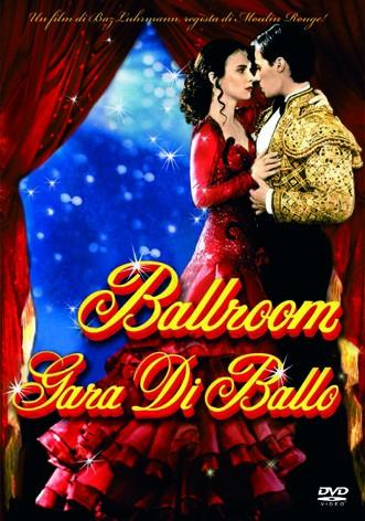 La copertina di Ballroom - Gara di ballo (dvd)