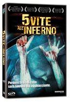 La copertina di 5 vite all'inferno (dvd)