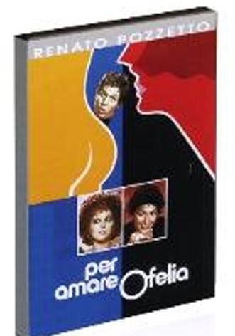 La copertina di Per amare Ofelia (dvd)