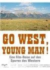 La locandina di Go West, Young Man