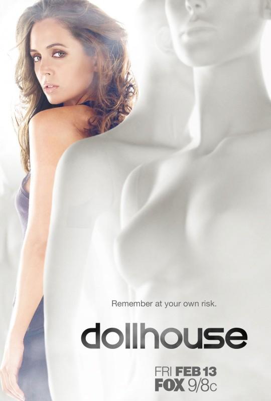 Uno dei poster promozionali di Dollhouse, la serie creata da di Joss Whedon
