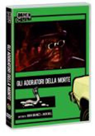 La copertina di Gli adoratori della morte (dvd)
