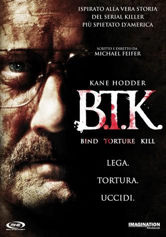 La copertina di B.T.K. - Lega tortura uccidi (dvd)
