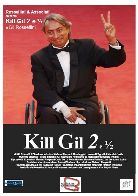 Locandina di Kill Gil (Vol. 2 e ½)