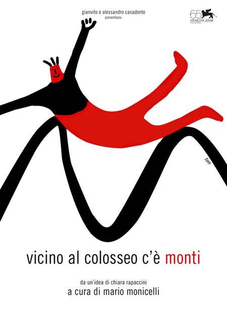 La locandina di Vicino al Colosseo... c'è Monti