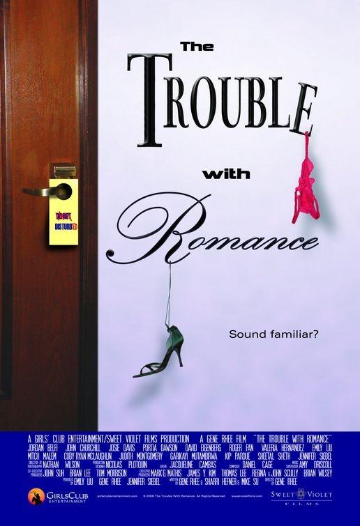 La locandina di The Trouble with Romance
