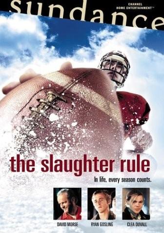 La locandina di The Slaughter Rule