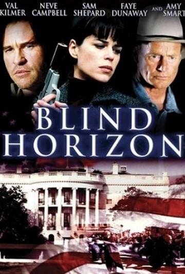 La locandina di Blind Horizon - Attacco al potere