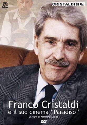 La copertina di Franco Cristaldi e il suo cinema Paradiso (dvd)