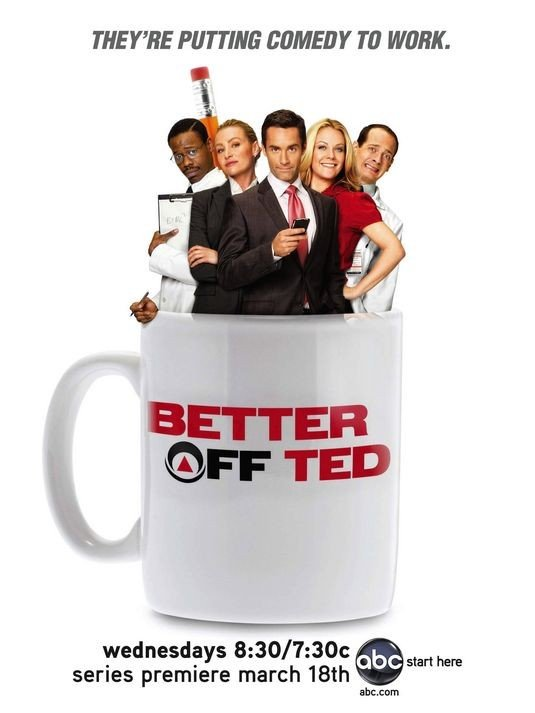 Il poster della serie Better Off Ted