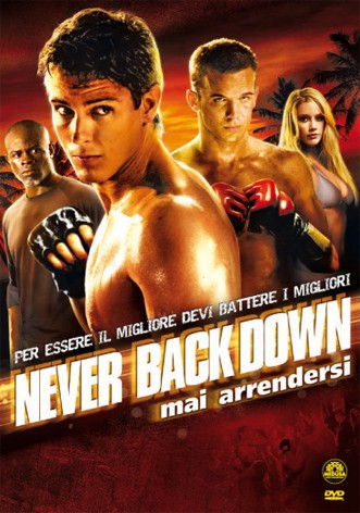 La copertina di Never Back Down (dvd)
