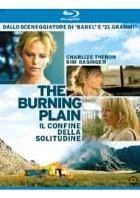La copertina di The Burning Plain - Il confine della solitudine (blu-ray)