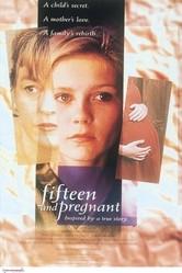 La locandina di Quindici anni e incinta