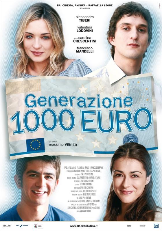 La locandina di Generazione mille euro