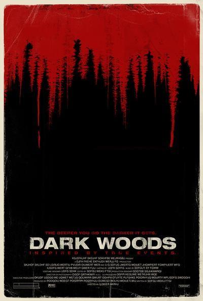 La locandina di Dark Woods