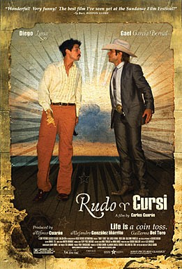 La locandina di Rudo y Cursi