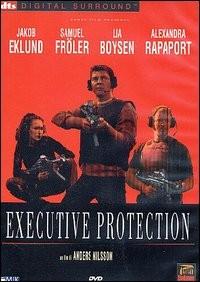 La locandina di Executive Protection