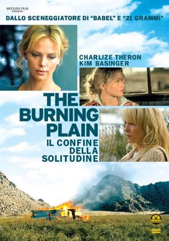 La copertina di The Burning Plain - Il confine della solitudine (dvd)