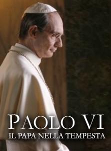 La locandina di Paolo VI - Il Papa nella tempesta