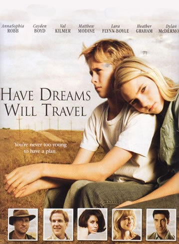 La locandina di Have Dreams, Will Travel