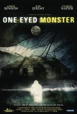 La locandina di One-Eyed Monster